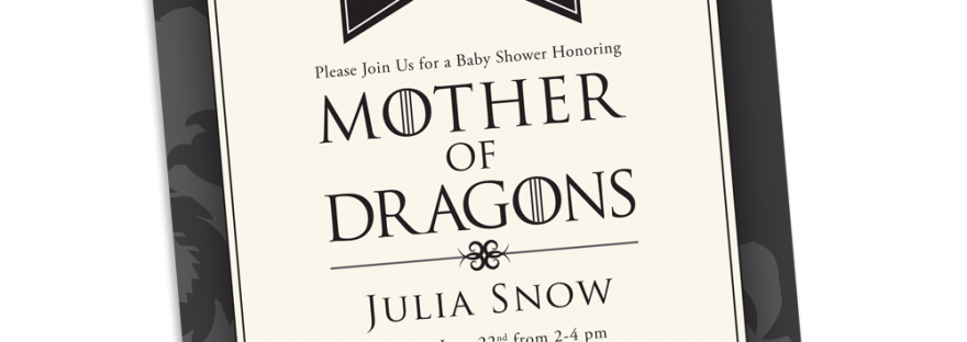 Mother of Dragons Baby Shower